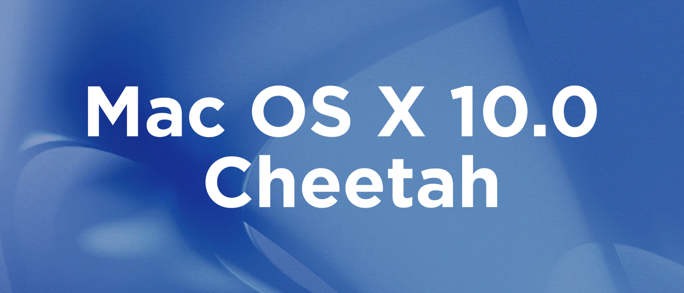 Mac OS X 10.0 Cheetah